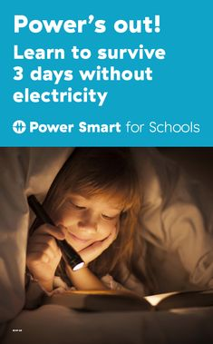 No need to be scared of the dark! Here's a great classroom activity to learn how to be prepared for outages.  Power Smart for Schools is an online hub of energy focused activities and lessons for teachers looking for new ways to inspire their students. Videos, thought starters, worksheets, and more. Ready to go, for kids K through 12.