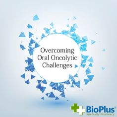 Oral oncolytics bring benefits to both patients and their health care providers, but challenges also remain...