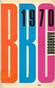 British Broadcasting Corporation 1970 Handbook The large scale letters paired with the smaller scale numbers pair together to create an interesting juxtaposition that has an interesting rhythm.