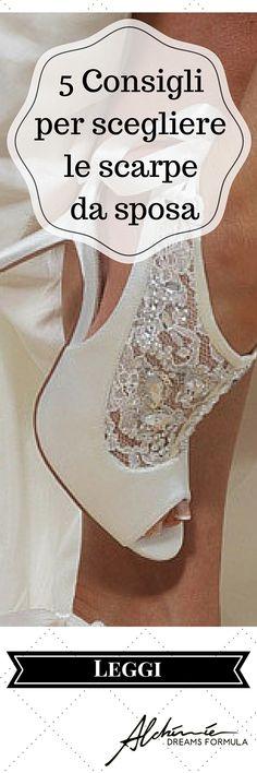 5 Consigli per scegliere le scarpe da sposa