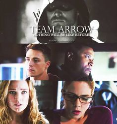 Team Arrow - Nothing will be like before