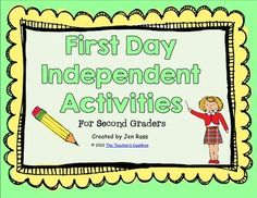 My students trickle in on the first day, so I am not able to do an activity with them all at once. I needed something for them to do independently while I talk to other students, parents, and handle supplies. These three activities are ones that they will love to do!Looking for a 1st Grade version?