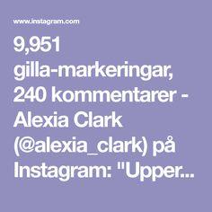 "9,951 gilla-markeringar, 240 kommentarer - Alexia Clark (@alexia_clark) på Instagram: ""Upper Body 💪🏼 BOOM 1. 8 reps each side 2. 10 reps of each variation 3. 15 reps each side 4. 10…"""