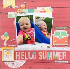Maybe a different background? Hello Summer - Scrapbook.com