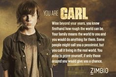 Its funny because on other quizzes i have gotten either Rick or Darrel. This is my first time getting Carl.