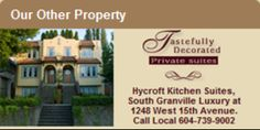 Visit our other property, Hycroft Suites: 4 Tastefully Decorated Private Suites at 1248 Ave, Vancouver BC. Granville Street, B & B, Vancouver, House, Decor, Decoration, Decorating, Home, Haus