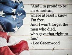 Lee Greenwood quote.