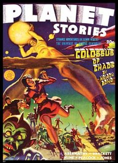 Planet Stories: Scantily-clad beautiful women, strong-jawed space-suited men, gleaming rockets, and lush alien landscapes populate the covers of one of science fiction's most influential pulp magazines. Through writers both well-known and overlooked, readers are taken on far-flung journeys to neighboring planets like Mars and distant worlds far beyond our galaxy. Planet Stories is a reliable source of space opera for young SF enthusiasts. #Sciencefiction