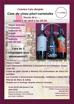 Estimados amigos de Convino, el próximo jueves día 3 de abril a las 20:30, y continuaremos con nuestro ciclo de catas en grupos reducidos dirigidas por la enóloga Begoña Amurrio, vamos a celebrar una cata dedicada a los tintos pluri-varietales o coupages. Se hará la cata de tres vinos tinto españoles (Laya de la DO Almanza, Cojón de Gato DO Somontano y Les Cousins L'inconcient de la DOca Priorat) y tendrá un coste de 10 € por persona. Reservas en info@convino.es o 670033823