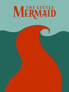 The Little Mermaid V2 by Citron--Vert.deviantart.com on @deviantART - Part of a series of minimalist Disney movie posters.