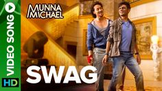 स्वग Swag Song Lyrics In Hindi From Munna Michael Movies sung by Pranaay Ft. The Song is written by Pranaay, Sabbir Khan and composed by Pranaay Music company Eros Now. Bollywood Music Videos, Bollywood Movie Songs, Hindi Movie Song, Mp3 Song, Music Songs, Song Lyrics, I Need You Song, Best Swag, Tiger Shroff