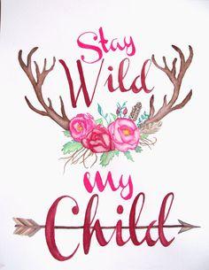 Stay Wild My Child Antler & Flower by HushabyeMountainArt on Etsy