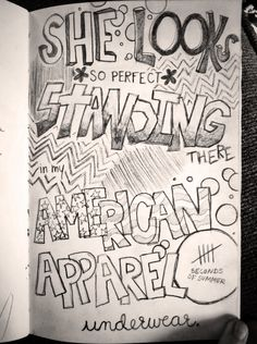 My lyric doodle ^.^ She Looks So Perfect - 5 Seconds of Summer