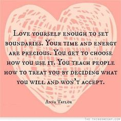 Inspirational Quotes About Strength : QUOTATION – Image : Quotes Of the day – Description Love yourself enough to set boundaries. Your time and energy are precious. You get to choose how to treat it. You teach people how treat you by deciding what you will and won't... - #Strength https://quotesdaily.net/motivational/strength/inspirational-quotes-about-strength-love-yourself-enough-to-set-boundaries-your-time-and-energy-are-precious-you-g/