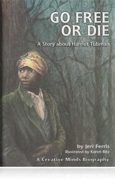 The Moses of Her People: Harriet Tubman