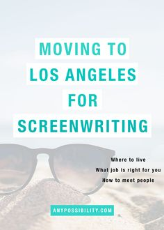 Moving to Los Angeles for Screenwriting. Get all the details by clicking through to the full post! Screenwriter | Screenplay | Film Industry | Hollywood Jobs