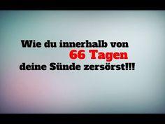 Wie du innerhalb von 66 Tagen deine Sünde zerstörst!!! 🔥🔥🔥 Videos, Youtube, Youtubers, Youtube Movies