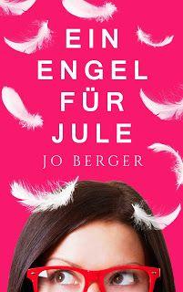 """Jo Berger: Neuerscheinung - Zauberhafte Liebeskomödie """"Ein En..."""