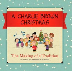 A Charlie Brown Christmas : The Making of a Tradition by Charles M. Schulz Hardcover) for sale online Peanuts Christmas, Charlie Brown Christmas, A Christmas Story, Kids Christmas, Christmas Stuff, Merry Christmas, Xmas, Peanuts By Schulz, Holiday List