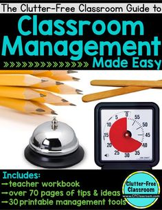 Clutter-Free Classroom: 5 Easy Classroom Management Strategies That Will Make You a More Effective Teacher