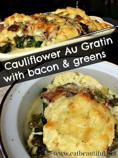 Cauliflower Au Gratin Casserole with Bacon and Mustard Greens - Eat Beautiful