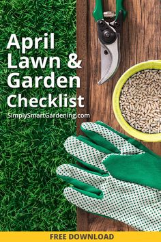 Discover what you need to do in your garden before April is over. Download my free April yard & garden checklist. It includes lawn care and houseplant tips and to-dos for your lawn, trees, shrubs, flower beds, and fruit and vegetable gardens. There's a lot to do in April!  Click to download my printable Lawn & Garden Checklist for April!  #simplysmartgardening #springprintable #gardenprintable #printablegardenplanner #printablegarden  #gardenjournal #gardening