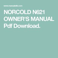 NORCOLD N621 OWNER'S MANUAL Pdf Download.
