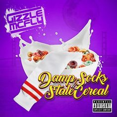 """Gizzle McFly - """"Damp Socks & Stale Cereal EP"""" 