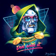 """rockydavies:  Dr. Doom: Deal With It - This was Doom's great epic LP of 1986. It had such hits as """"Latveria, Latveria, Why Latveria?"""" and the crowd favorite """"Doom Done Did it Again."""" I personally like the album's namesake, """"Deal With It."""" Haha. I just had to draw this Dr. Doom piece. I don't really have any other reason than """"just because."""" Though secretly, I'd love to do work for Marvel."""