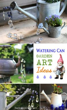 Watering Can Garden Art Ideas - repurpose old watering cans into fun works of art for the garden or patio