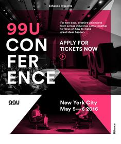 Click to apply for your 99U Conference Tickets