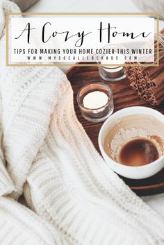 I hate to tell you that Winter is on the way... But, at least you can focus on making your home more cozy! Here are some ideas...  My So-Called Chaos // http://mysocalledchaos.com/2016/11/cozy-winter-home.html