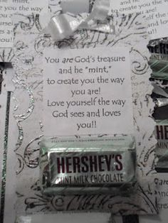 """""""You are God's treasure and He """"mint"""" to create you the way you are! Love yourself the way God sees and loves you! Attach a chocolate mint to a stylish notepaper. Savvy and Sleek: Young Womens Lesson 40 handout Object Lessons, Bible Lessons, Womens Retreat Gifts, Lds, Pillow Treats, Christian Crafts, Personal Progress, Visiting Teaching, Church Crafts"""