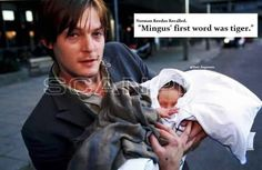 Tiger was his first word (Awwwwwwwwwwwwwwwwwwwww)