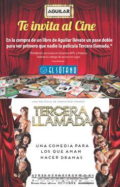¡@AguilarMexico te invita al cine! adquiere uno de nuestros libros en @elsotanolibros y recibe un pase para @3raLlamadaPeli (área metropolitana)