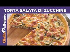 TORTA SALATA DI ZUCCHINE: Facile e veloce! - YouTube Quiches, Main Dishes, Side Dishes, Vegetable Pizza, Italian Recipes, Deserts, Pane, Meat, Chicken