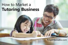 Learn how to market a home-based tutoring business http://www.powerhomebiz.com/business-ideas/how-to-market-a-tutoring-business.htm
