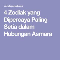 4 Zodiak yang Dipercaya Paling Setia dalam Hubungan Asmara
