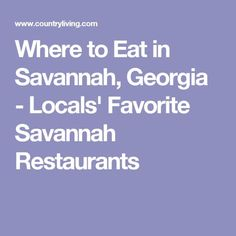 Where to Eat in Savannah, Georgia - Locals' Favorite Savannah Restaurants Visit Savannah, Savannah Chat, Savanna Georgia, Savannah Restaurants, City Restaurants, Local Seafood, Anniversary Dinner, Best Places To Eat, Long Weekend