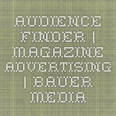 Audience-finder | Magazine Advertising | Bauer Media Advertising, Magazine, Magazines