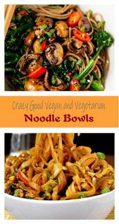 30 Crazy Good Vegan And Vegetarian Noodle Bowls...
