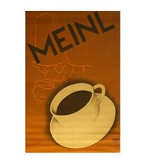 Shop with Julius Meinl online and enjoy a cup of Meinl coffee at home. Meinl Kaffee, Vintage Coffee, Coffee Shop, Advertising, Posters, Shopping, Economics, Poster, Vintage Cafe