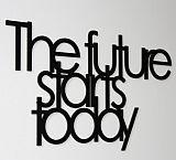 DekoSign – Napis na ścianę – The Future Starts Today