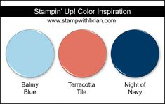 Stampin Up! Color Inspiration - Balmy Blue, Terracotta Tile, Night of Navy
