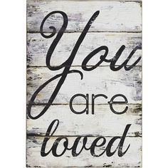 Pier 1 Imports White You Are Loved Wall Decor ($25) ❤ liked on Polyvore featuring home, home decor, wall art, backgrounds, quotes, phrase, saying, text, quote wall art and white wall art
