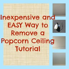 Inexpensive and easy way to remove a popcorn ceiling tutorial, diy Removing Popcorn Ceiling, Home Projects, Home Remodeling, Easy Diy, Sweet Home, Decorating Ideas, Walls, Tips, Closet