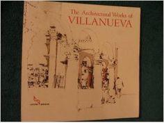 The architectural works of Villanueva  / Juan Pedro Posani ; illustrations by Kees Verkaik ; photographs by Paolo Gasparini    http://encore.fama.us.es/iii/encore/record/C__Rb2649768?lang=spi