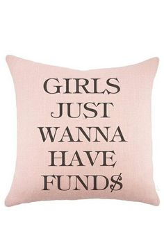 Girls just wanna have funds pillow // Haha! 80s music humor FUND$