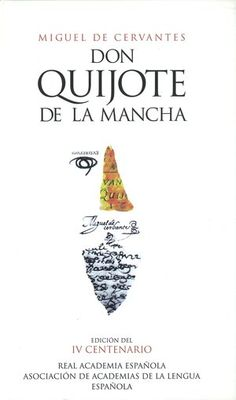 Portada de la edición conmemorativa del «Quijote», de Miguel de Cervantes, 2004
