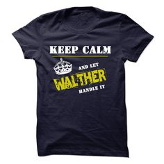 For more details, please follow this link http://www.sunfrogshirts.com/Let-WALTHER-Handle-It.html?8542
